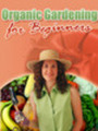 Thumbnail Organic Gardening for Beginners