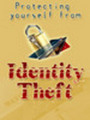 **New**  Protect Yourself from Identity Theft